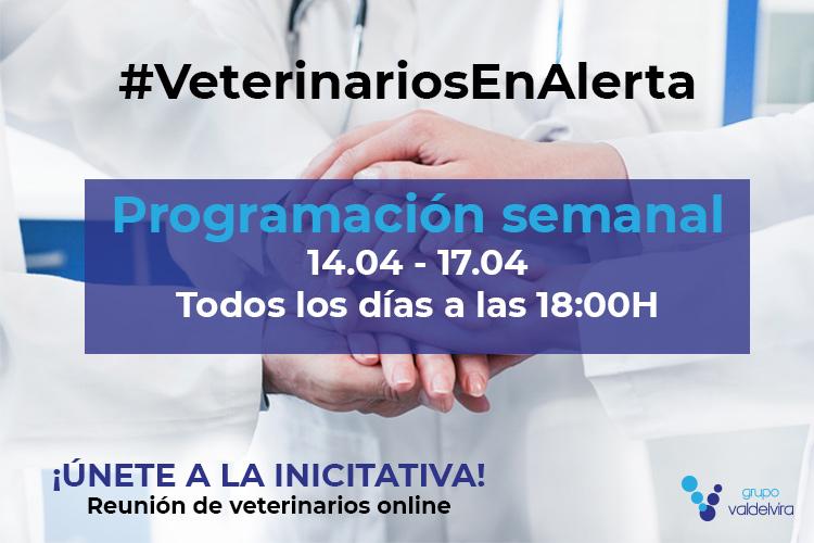 Programación de #VeterinariosEnAlerta para la semana 14/04 – 17/04