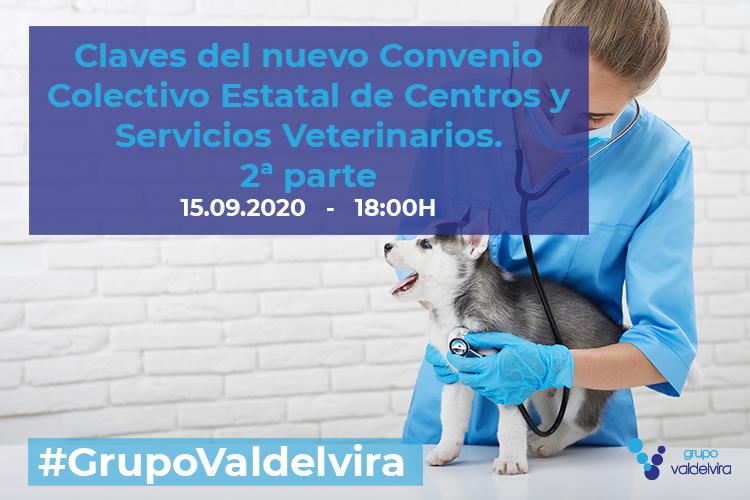 [Reunión Online] Claves del nuevo Convenio Colectivo Estatal de Centros y Servicios Veterinarios.  2ª parte