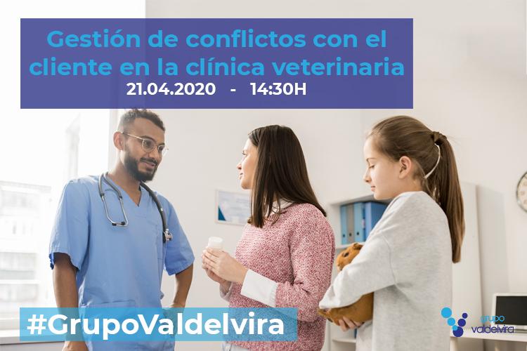 [CHARLA IMPULSO ACV] Gestión de conflictos con el cliente en la clínica veterinaria