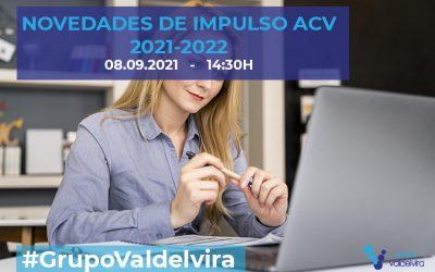 [CHARLA IMPULSO ACV] Novedades de IMPULSO ACV 2021-2022